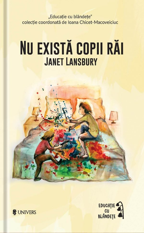 carte parenting, nu exista copii rai, Janet Lansbury, crize, tantrumuri, rezolvari, educatie cu blandete,