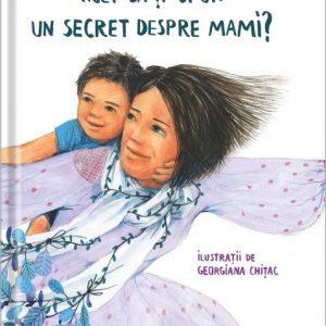 Vrei să îți spun un secret despre mami? – Prințesa Urbană