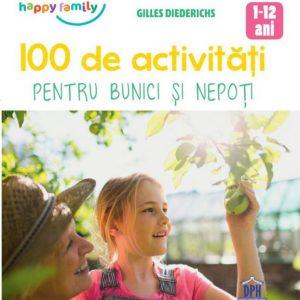 100 Activitati Pentru Bunici si Nepoti