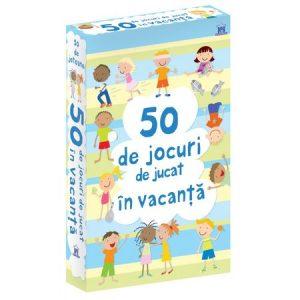 50 DE JOCURI DE JUCAT ÎN VACANȚĂ