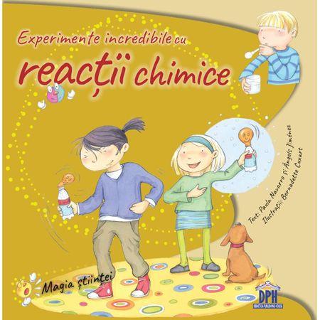 Experimente Incredibile Cu Reacții Chimice Și Amestecuri, Paula Navarro, Àngels Jiménez, DPH, chimie pentru copii, carte experimente copii, reducere