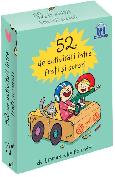 52 jetoane de activități între frați și surori, Emmanuelle Polimeni, Didactica Publishing House, dph, idei jocuri frati, cartonase cu activitati, jetoane cu jocuri