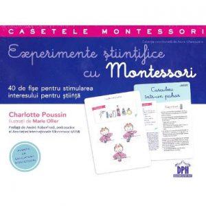 Experimente știintifice cu Montessori – Charlotte Poussin, Marie Ollier