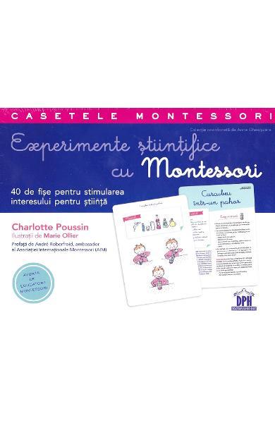 Experimente știintifice cu Montessori - Charlotte Poussin, Marie Ollier, Didactica Publishing House, dph, caseta montessori, carte experimente copii, cartonase montessori