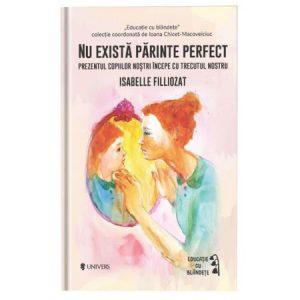 Nu există părinte perfect – Isabelle Filliozat