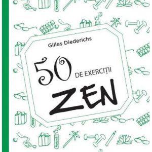50 exerciții Zen – Gilles Diederichs