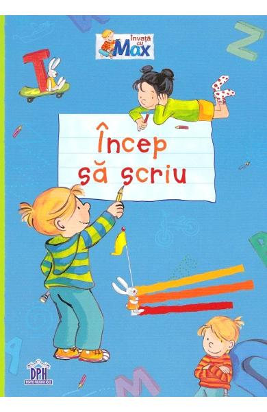 Incep sa scriu, Caiet grupa mare, caiete gradinita, primele litere, scris de mana copii, materiale educative, dph