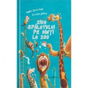 Ziua spalatului pe dinti la zoo – Sophie Schoenwald, Gunther Jakobs