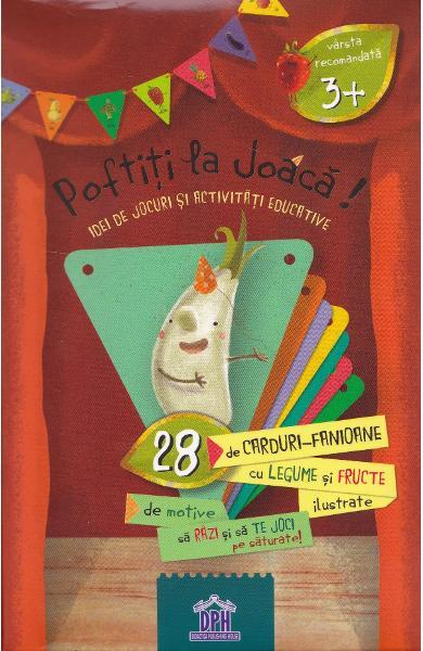 Poftiti la joaca!, Lavinia Trifan, catonase legume, cartonase fructe, jetoane fructe si legume, joc carti fructe, dph, didactica publishing house, joc carti copil mic