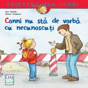 Conni nu sta de vorba cu necunoscuti – Liane Schneider, Annette Steinhauer
