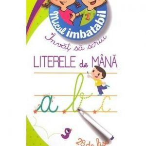 Invat sa scriu literele de mana 5 ani+ Micul Imbatabil