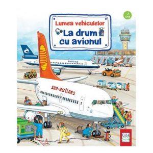 La drum cu avionul – Lumea vehiculelor