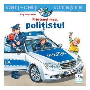 Prietenul meu – polițistul – Chiț-Chiț citește