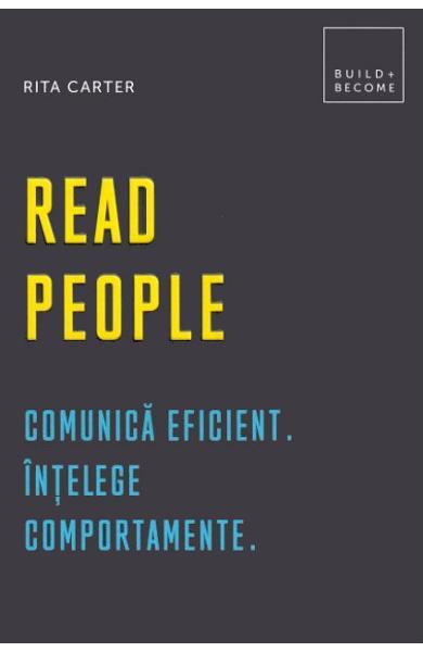 Read people - Rita Carter, comunicare eficienta, intelege comportamente, citeste-i pe ceilalti, editura dph, dezvoltare personala
