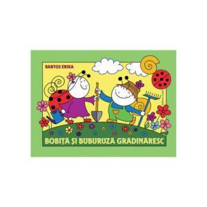 Bobiţă şi Buburuză grădinăresc – Bartos Erika