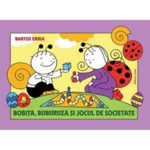 Bobita, Buburuza si jocul de societate – Bartos Erika