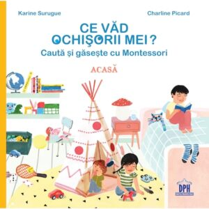 Ce vad ochisorii mei? – Acasa – Cauta si gaseste cu Montessori