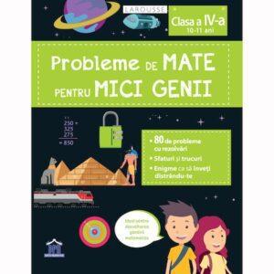 Probleme de mate pentru micii genii 10-11 ani