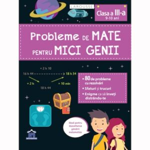 Probleme de mate pentru micii genii 9-10 ani