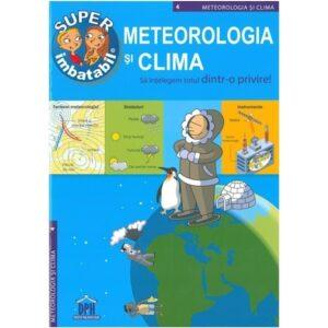 Meteorologia si clima – Sa intelegem totul dintr-o privire