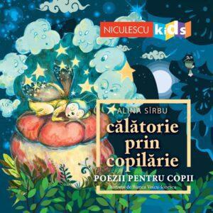 Calatorie prin copilarie – poezii pentru copii (Alina Sirbu) cu dedicatie și autograf