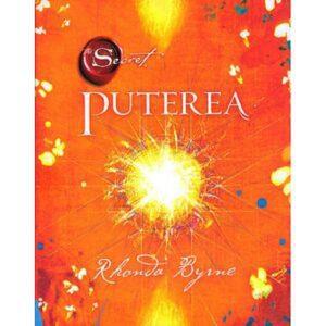 Puterea (Secretul) – Rhonda Byrne – Cartea 2