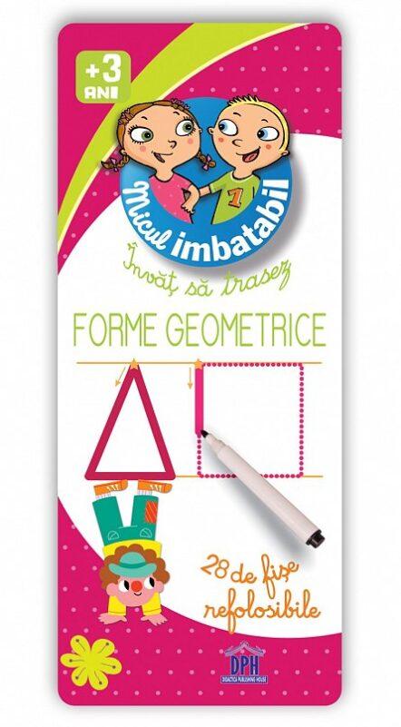 Invat sa trasez - Forme geometrice (Micul imbatabil),scrie si sterge forme geometrice, forme geometrice cu carioca, sunt imbatabil invat sa trasez, fise refolosibile forme geometrice dph